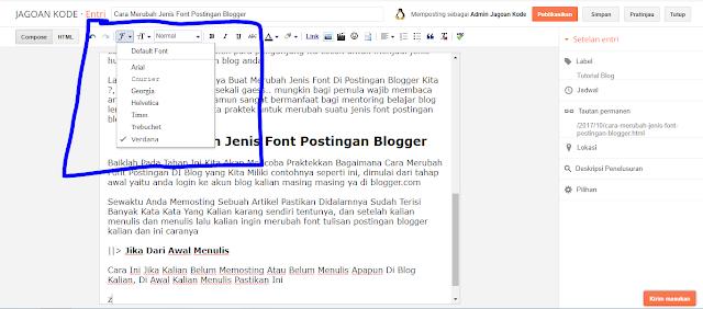 Cara Merubah Jenis Font Postingan Blogger