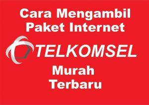 Cara Mengambil Paket Internet Telkomsel