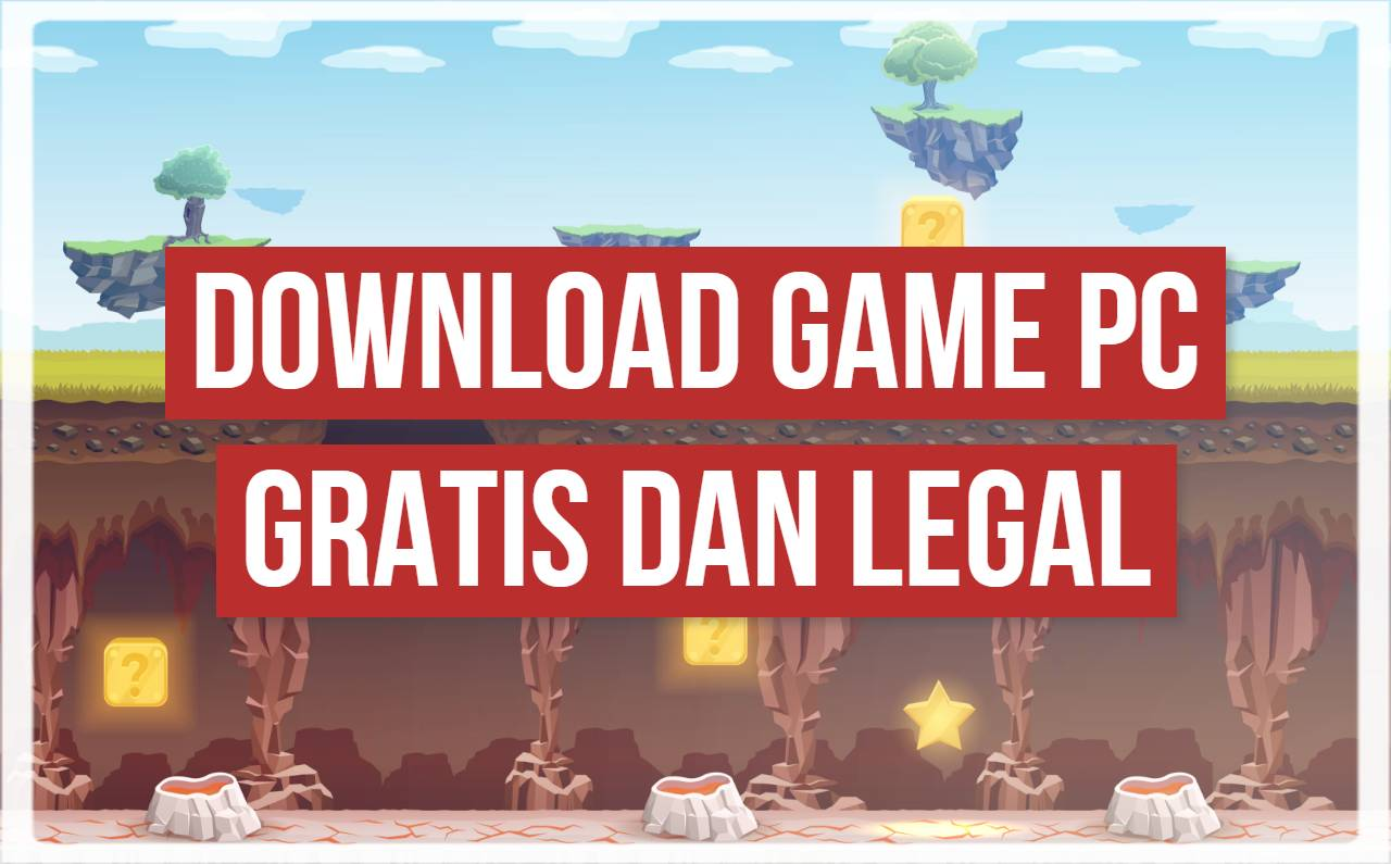 5 Rekomendasi Tempat Download Game Pc Gratis Dan Legal Jagoan Kode