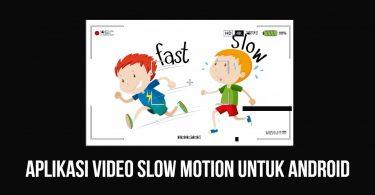 Aplikasi Terbaik untuk Membuat Video Slow Motion di Android
