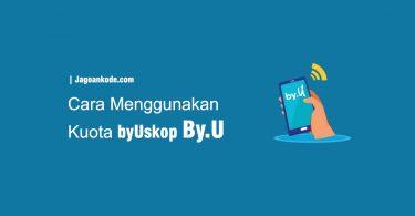 Cara Menggunakan Kuota Topping ByUskop di By.u Telkomsel