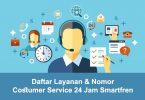 Daftar Layanan & Nomor Costumer Service 24 Jam Smartfren