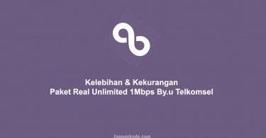 Kelebihan & Kekurangan Paket Real Unlimited 1Mbps Byu Telkomsel