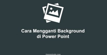Cara Mengganti Background Power Point