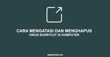 Cara Menghapus Virus Shortcut