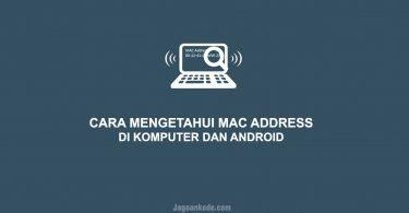 Cara Melihat MAC Address
