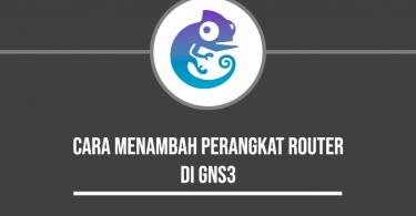 cara menambah perangkat router di gns3