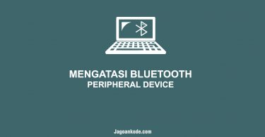 Cara Mengatasi Bluetooth Peripheral Device