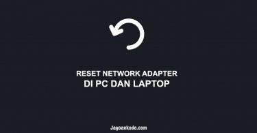 Cara reset network adapter windows
