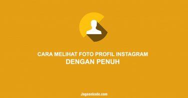 cara melihat foto profil instagram dengan penuh