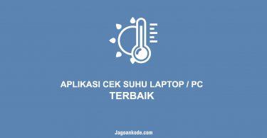 APLIKASI CEK SUHU LAPTOP PC TERBAIK