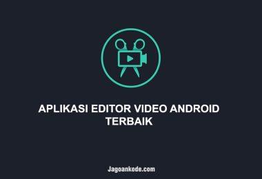 APLIKASI EDITOR VIDEO ANDROID TERBAIK