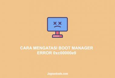 CARA MENGATASI BOOT MANAGER ERROR 0xc00000e9