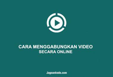 CARA MENGGABUNGKAN VIDEO ONLINE